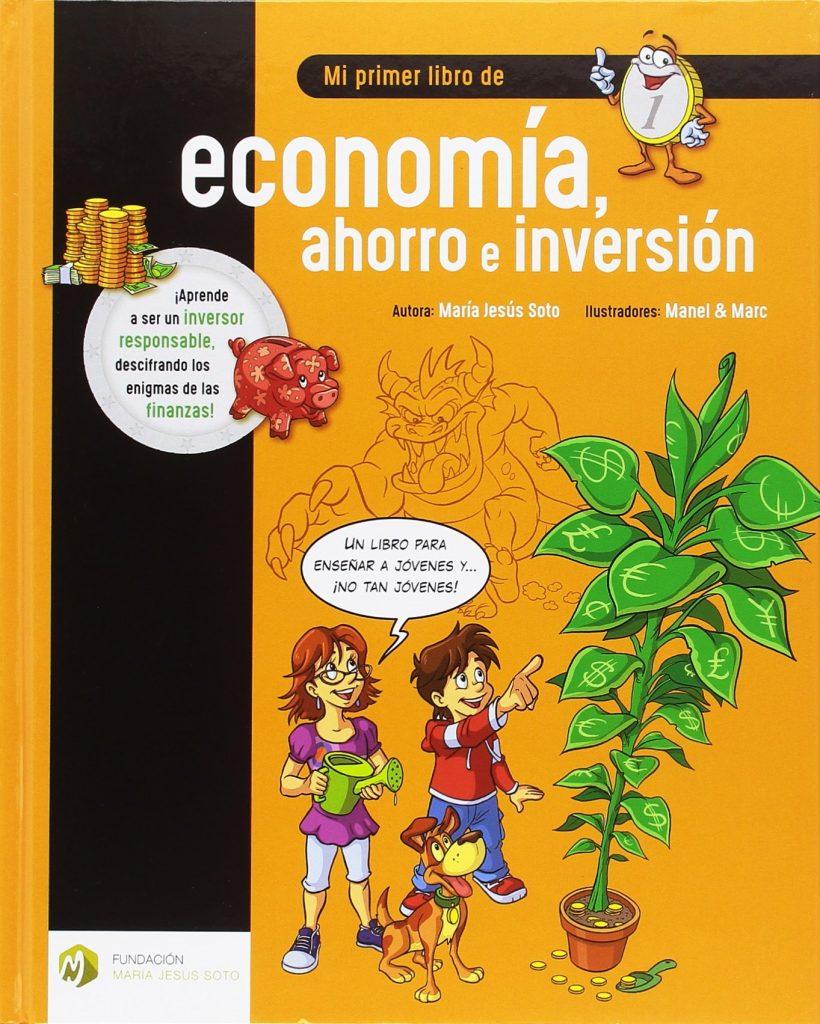 mi primer libro sobre economia ahorro e inversion