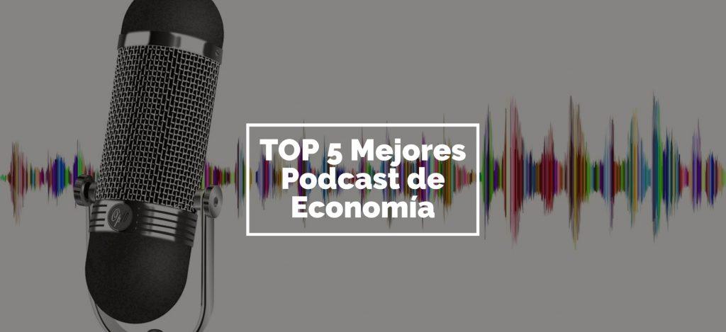 mejores podcast de economia